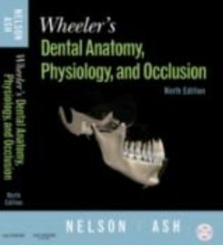 WHEELER`S DENTAL ANATOMY, PHYSIOLOGY AND OCCLUSI
