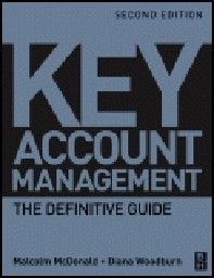 KEY ACCOUNT MANAGEMENT. 2nd ed. (M.McDonald, D.W