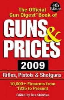 GUNS & PRICES: The Official Gun Digest Book.