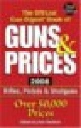 GUNS & PRICES 2007: The Official Gun Digest Book