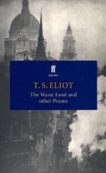"WASTE LAND AND OTHER POEMS_THE. (T.S.Eliot), ""ff"