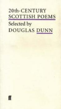 "20TH-CENTURY SCOTTISH POEMS. (Douglas Dunn), ""ff"