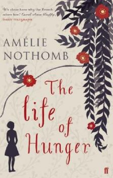 """LIFE OF HUNGER_THE. (Amelie Nothomb), """"ff"""""""