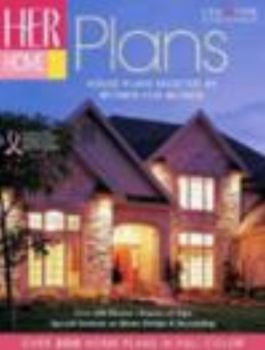 HER HOME PLANS: House Plans Selected by Women fo