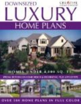 DOWNSIZED LUXURY HOME PLANS