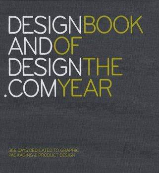 DESIGN AND DESIGN.COM BOOK OF THE YEAR: 365 Days