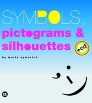 SYMBOLS, PICTOGRAMS AND SILHOUETTES. + CD (Marta