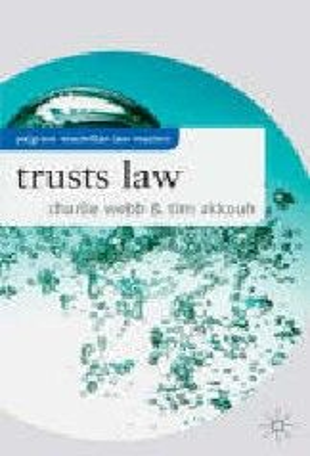 TRUSTS LAW. (CHARLIE WEBB & TIM AKKOUH)