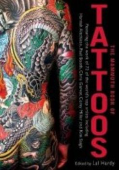 MAMMOTH BOOK OF TATTOOS_THE. (Lal Hardy)
