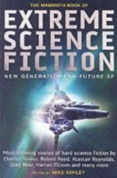 MAMMOTH BOOK OF EXTREME SCIENCE FICTION_THE. (Mi