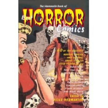 MAMMOTH BOOK OF BEST HORROR COMICS_THE. (P.Norma