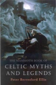 MAMMOTH BOOK OF CELTIC MYTHS AND LEGENDS_THE. (P