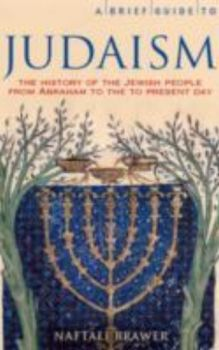 BRIEF GUIDE TO JUDAISM_A: Theology, History and