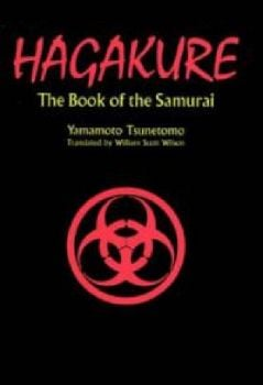 HAGAKURE. The Book of the Samurai. (Yamamoto Tsu