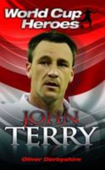 JOHN TERRY: World Cup Heroes