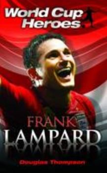 FRANK LAMPARD: World Cup Heroes