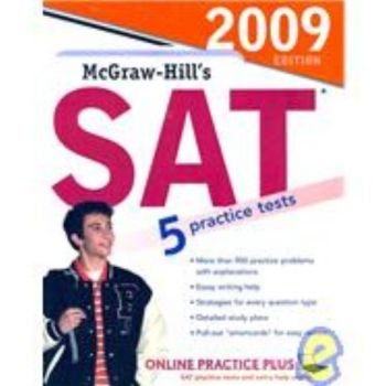MCGRAW-HILL`S SAT: 2009 Ed. (Christopher Black)