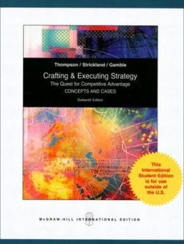 CRAFTING AND EXECUTING STRATEGY. The Quest For C