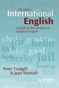 INTERNATIONAL ENGLISH A GUIDE TO THE VARIETIES O