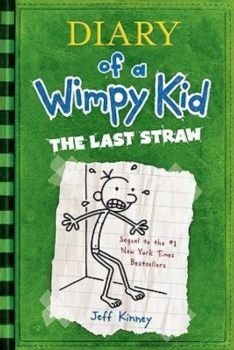 DIARY OF A WIMPY KID: The Last Straw, Book 3