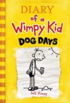 DIARY OF A WIMPY KID: Dog Days , Book 4