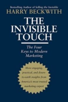 INVISIBLE TOUCH_THE: The Four Keys to Modern Mar