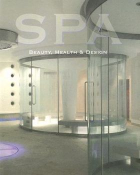 SPA: Beauty, Health and Design. (Daniela Santos