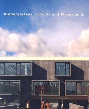 KINDERGARTENS, SCHOOLS AND PLAYGROUNDS. (Ana Can