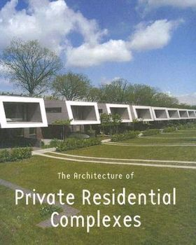 ARCHITECTURE OF PRIVATE RESIDENTIAL COMPLEXES_TH