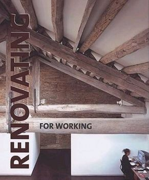 RENOVATING FOR WORKING. (Paredes Cristina)