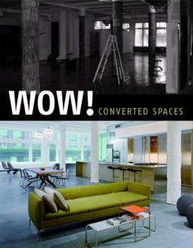 WOW!: Converted Spaces. (Julio Fajardo)