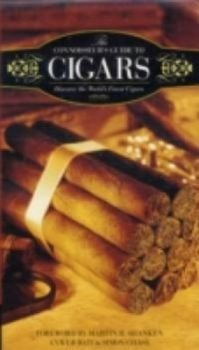 CONNOISSEUR`S GUIDE TO CIGARS_ THE: Discover the