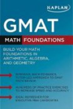 KAPLAN GMAT: Math Foundations.