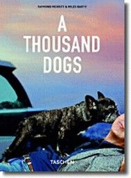 """THOUSAND DOGS_A. """"Taschen`s 25th anniversary spe"""