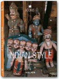 """INDIAN STYLE. Icons. """"Taschen`s 25th anniversary"""