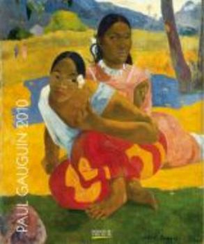 PAUL GAUGUIN 2010. /стенен календар: 46 х 55 см.