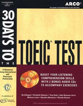 ARCO: 30 DAYS TO THE TOEFL TEST. +2 CD
