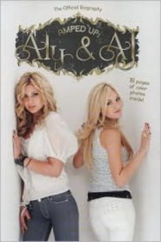 AMPED UP: ALY & AJ: The Official Biography. (Gra