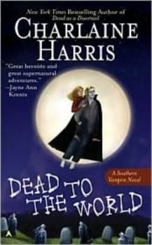 DEAD TO THE WORLD. (Charlaine Harris)
