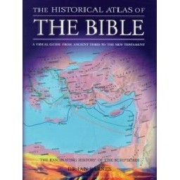 HISTORICAL ATLAS OF THE BIBLE_THE.
