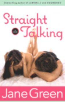 STRAIGHT TALKING: A novel. (J.Green)