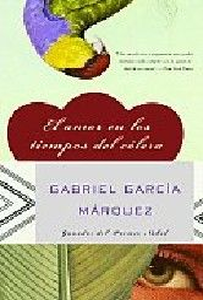 EL AMOR EN LOS TIEMPOS DEL COLERA. (G.Marquez)