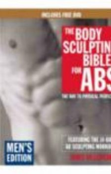 BODY SCULPTING BIBLE FOR ABS_THE. (JAMES VILLEPI
