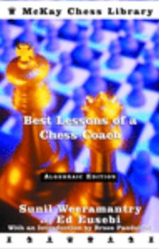 BEST LESSONS OF A CHESS COACH. (S.Weeramantry) ""