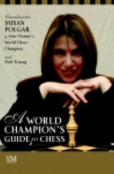 "WORLD CHAMPION`S GUIDE TO CHESS_A. (S.Polgar) ""D"