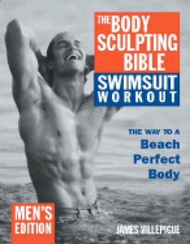 BODY SCULPTING BIBLE SWIMSUIT WORKOUT_THE: Men`s