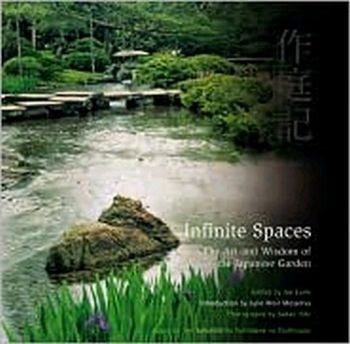 INFINITE SPACES: The Art & Wisdom of the Japanes