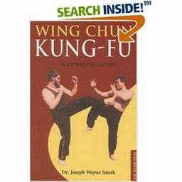 WING CHUN KUNG-FU. Complete Guide. (Dr.J.W.Smith