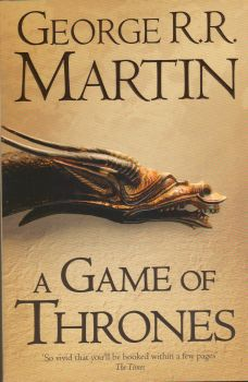 A GAME OF THRONES: Book 1 Of A Song Of Ice And F