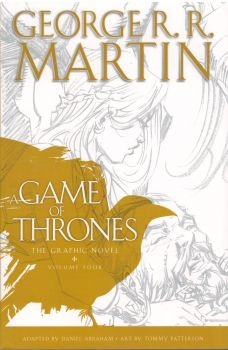 A GAME OF THRONES: The Graphic Novel, Volume 4